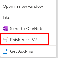 Screenshot of the Phish Alert option in the menu