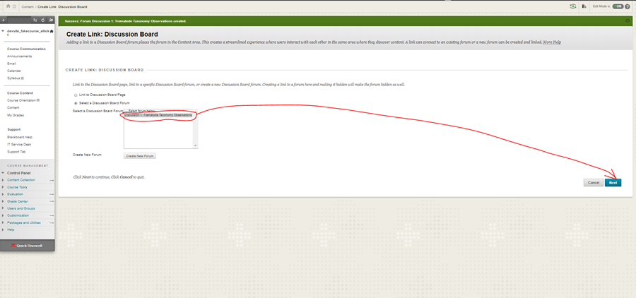 Select the Discussion Board you've just created and click submit.