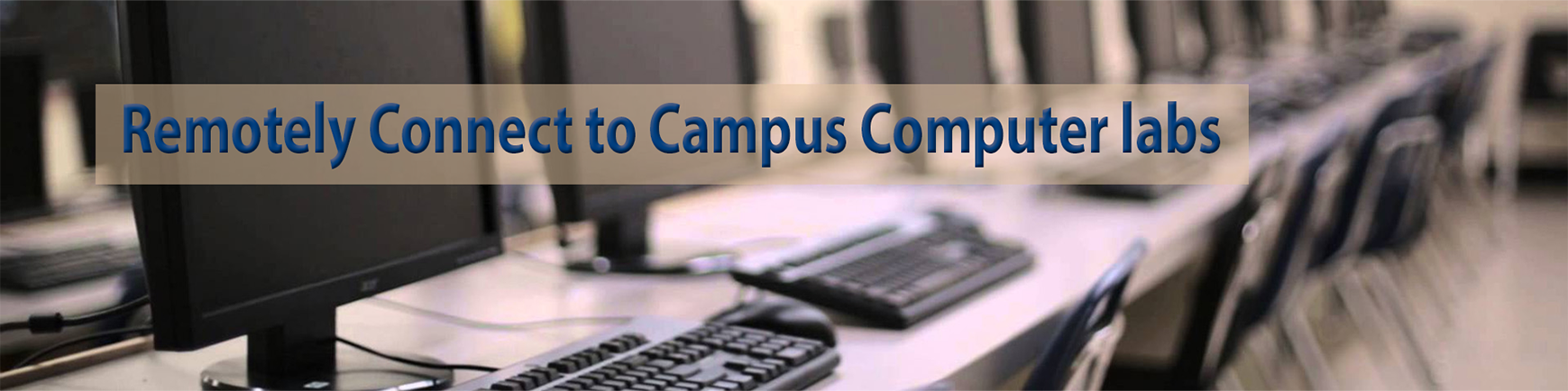 Remotely Connect to Campus Labs