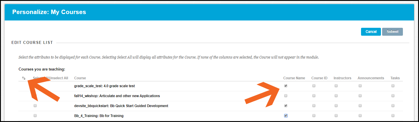 Image shows all courses in the course list.  An arrow on the left hand side of the image points to an icon of up and down arrows; clicking on these arrows adjusts to position of courses on the list.  An arrow on the right points to checkboxs; uncheck any items you don't want to be seen.